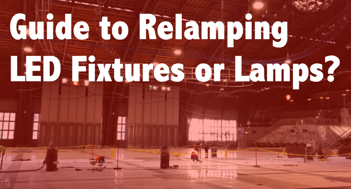 Relamping & Retrofit Guide – LED High Bay Lamps or LED Fixtures?